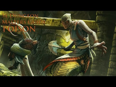 Poison in D&D More Talk From the 5th Edition Dungeon Masters Guide