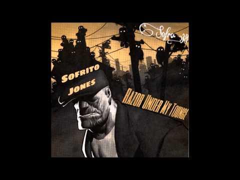 Sofrito Jones  - Razor Under My Tounge