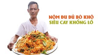 """Mr. Tho Vlog: """"Spicy giant"""" dried beef and papaya salad"""