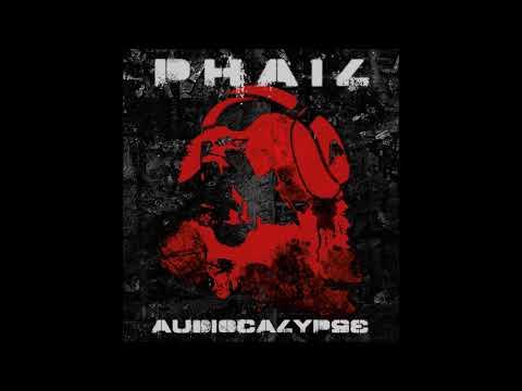 P.H.A.I.L. - AUDIOCALYPSE - FULL ALBUM - 2013