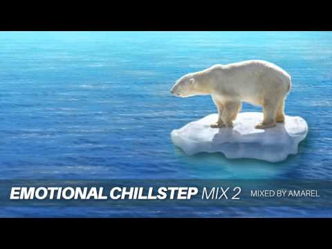 Emotional Chillstep Mix 2 by Amarel