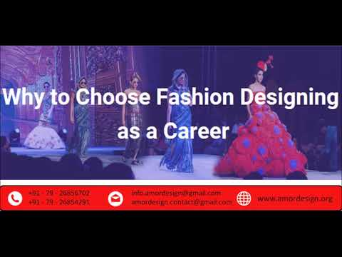 Why To Choose Fashion Design As A Career Youtube