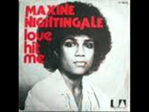Maxine Nightingale  Love Hit Me