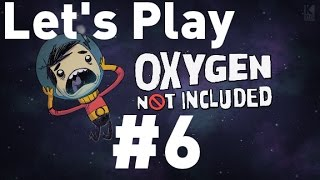 Oxygen Not Included Alpha - Episode 6