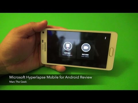 Microsoft Hyperlapse Mobile For Android Review