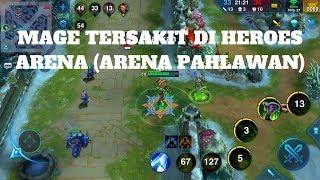 MAGE TERSAKIT DI MOBA HEROES ARENA : Heroes Arena (Arena Pahlawan)