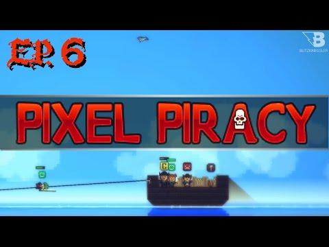 Ship Exchange! - Ep. 6 - Pixel Piracy - RC 4 - Let's Play