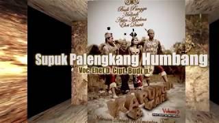 SUPUK PALENGKANG HUMBANG By EHET D KARUNGUT KESENIAN DAERAH KALTENG Official