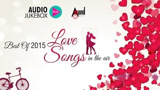 Best of Love Songs | JukeBox | From Kannada Movies Released In 2015