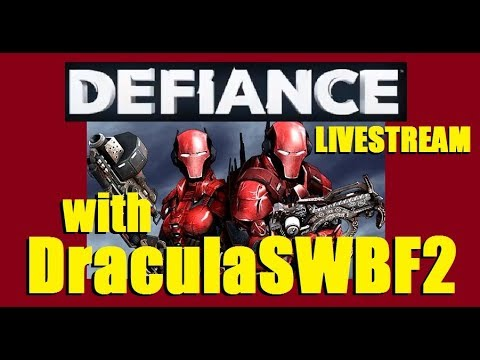 354 Days Streaming - Lets Play Defiance with DraculaSWBF2 - 12/12/2017