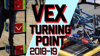 VEX TURNING POINT Robotics Competition 2018-19