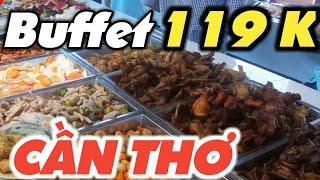 Buffet can tho | ĂN THẢ GA,KHÔNG LO VỀ GIÁ - buffet tam bo can tho #VLOG 6 | vietnam travel