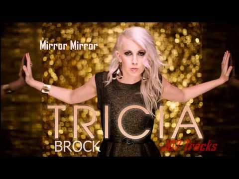 Tricia B. Mirror Mirror (Instrumental)