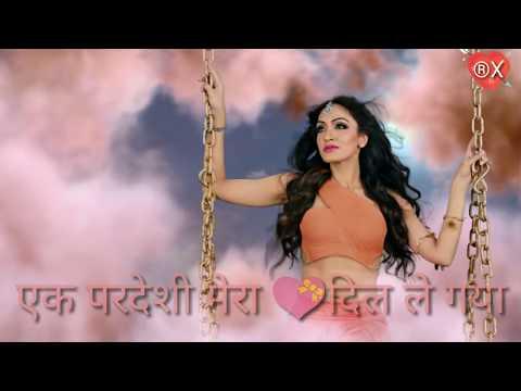 Ek Pardesi Mera Dil Le Gaya New Version | Heart Touching WhatsApp Status Video