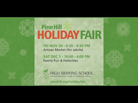 High Mowing School Holiday Fair at Pine Hill 2018