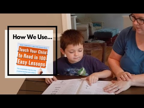 HOW WE USE: Teach Your Children to Read in 100 Easy Lessons