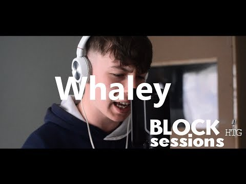 Whaley - Freestyle #BlockSessions