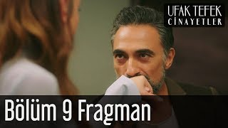 Ufak Tefek Cinayetler 9. Bölüm Fragman