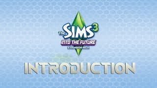 The Sims 3 Into the Future: The Watsons- Backstory & Introduction!