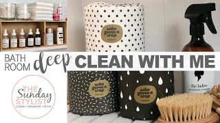 BATHROOM DEEP CLEANING ROUTINE + STORAGE MAKEOVER || THE SUNDAY STYLIST