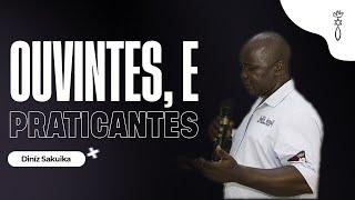 Dinís Sacuica // Ouvintes e Praticantes! // ICCM Angola