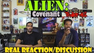 alien covenant trailer 2 real reaction discussion