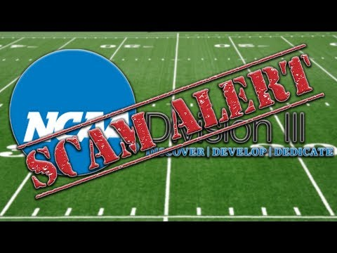Why Division 3 Football Is A Scam!!!
