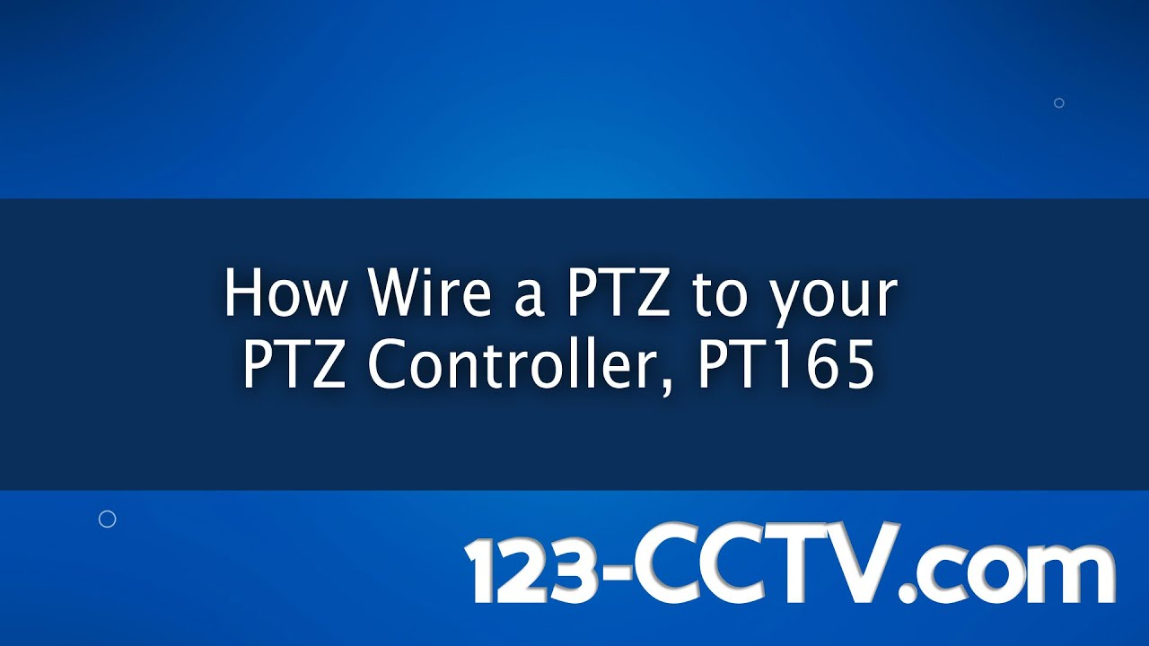 How To Wire Your Pan Tilt Zoom Camera A Ptz Controller Youtube Panasonic Wiring Diagram