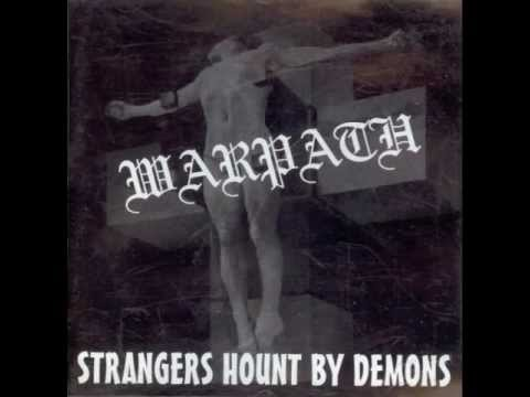 Warpath - Strangers Hount By Demons - 04. Growl In My Toilet