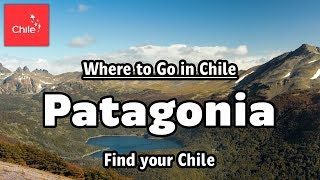 Where to Go in Chile:  Patagonia - Find your Chile