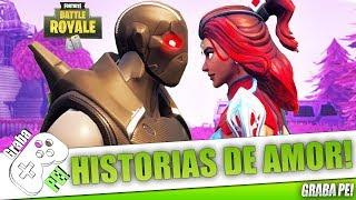 TOP 3 DE LAS MEJORES HISTORIAS DE AMOR DE FORTNITE BATTLE ROYALE | SI TE CONMUEVES PIERDES