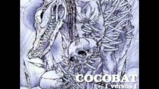 More Cocobat!