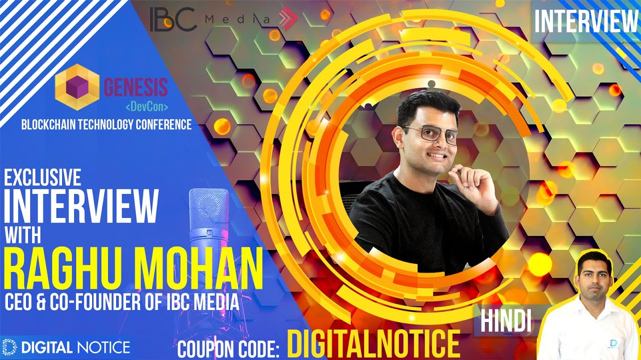 #GenesisDevCon | India's Largest #Blockchain #Developer Conference | Interview with Raghu Mohan, CEO