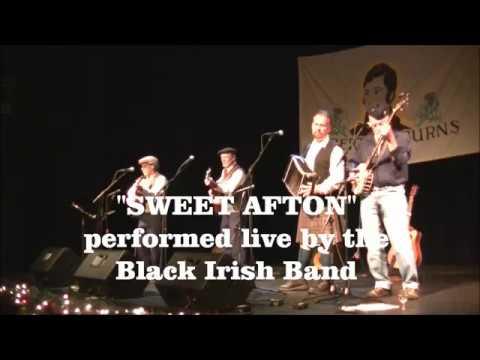 Black Irish Band- Flow Gently, Sweet Afton