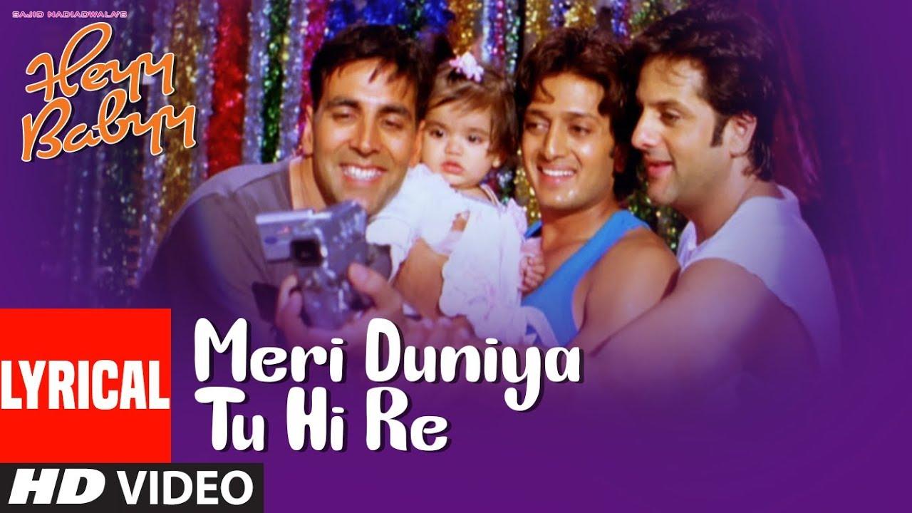 Download Lyrical: MERI DUNIYA TU HI RE | Heyy Babyy | Akshay Kumar, Ritesh Deshmukh, Fardeen Khan