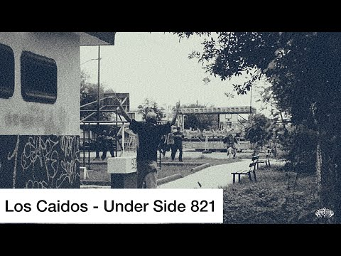 LOS CAIDOS - UNDER SIDE (video oficial)