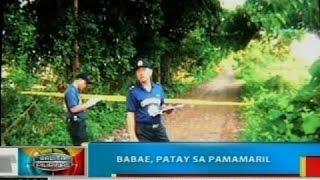 BP: Babae, patay sa pamamaril sa Ilocos Sur