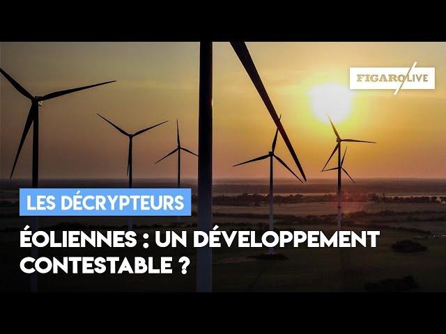 Éoliennes : un développement contestable?