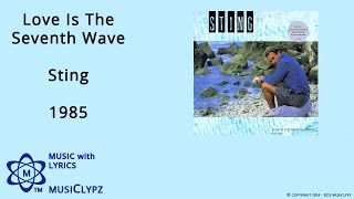 Love Is The Seventh Wave - Sting 1985 HQ Lyrics MusiClypz