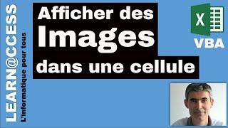 Excel VBA - Comment afficher des Images dans des Cellules ?