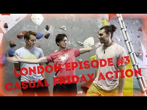 Casual Friday Action // London Episode #3 at Arch Climbing Gym