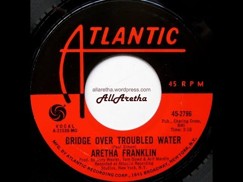 Aretha Franklin - Bridge Over Troubled Water / Brand New Me - 7