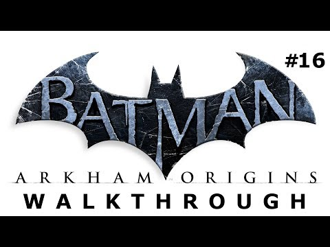Batman: Arkham Origins Walkthrough Part 16