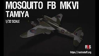 Mosquito FB MkVI - Tamiya 1/32 Scale