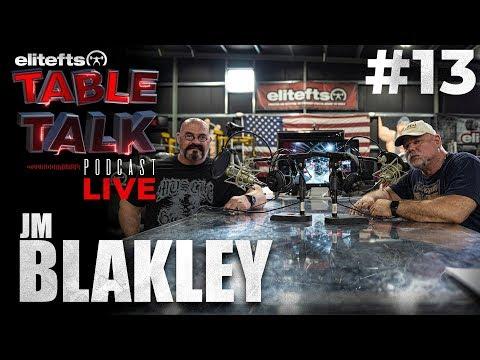 Elitefts Table Talk Podcast #13 - JM Blakley | Elitefts.com