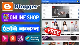 Create A Free eCommerce Website in Blogger With Bkash, Rocket, Nagad Payment Gateways