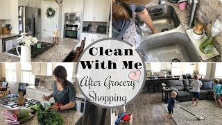 CLEAN WITH ME AFTER GROCERY SHOPPING :: KITCHEN CLEANING MOTIVATION :: SAHM CLEANING ROUTINE 2018