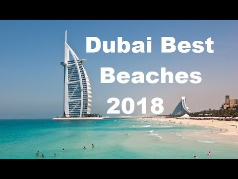 Dubai Best Beaches 2018 /  New Beach La Mer