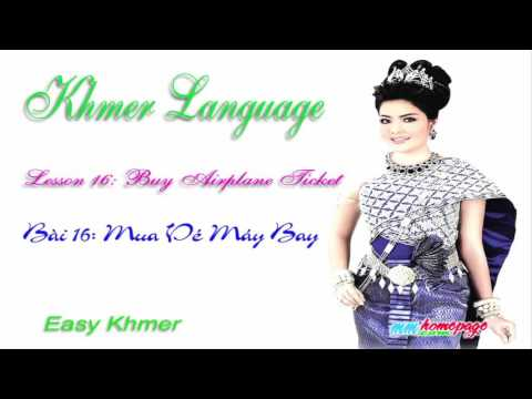 Giáo trình Đàm thoại Việt Khmer bài 16