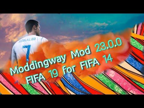 FIFA 19 Moddingway Mod 23.0.0 For FIFA 14